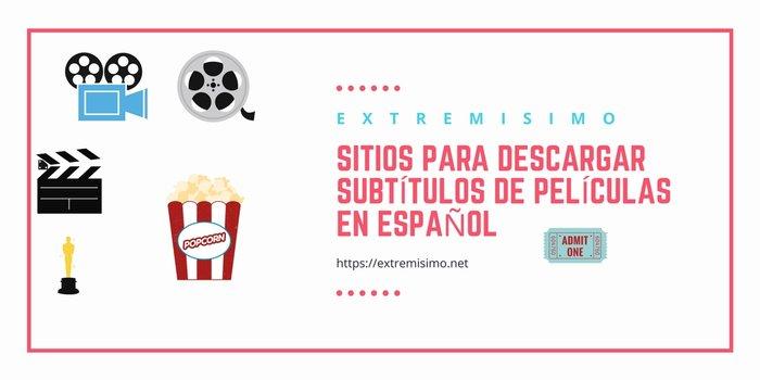 Subtitulos de películas en español