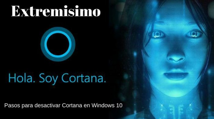 Pasos para desactivar Cortana en Windows 10