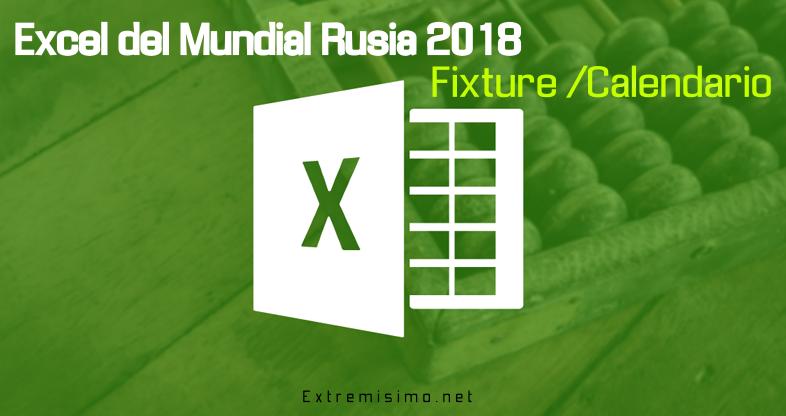 Excel Rusia 2018 Fixture