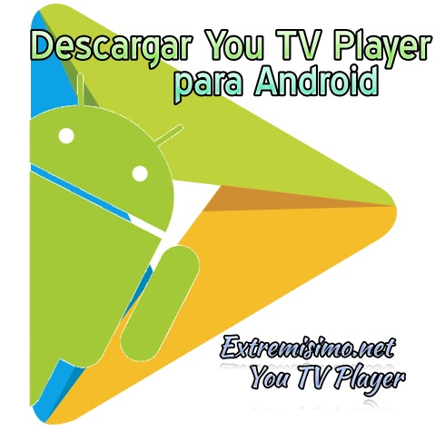 descargar you tv player android