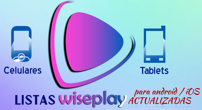 listas wiseplay actualizadas