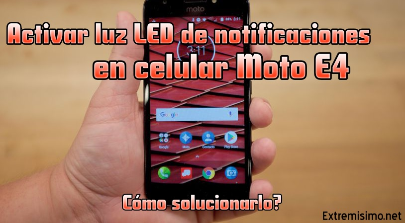 luz led de notificaciones del Moto E4