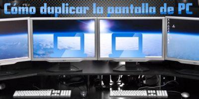 Cómo duplicar la pantalla de PC en otro monitor