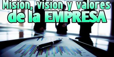 mision vision y valores de la empresa