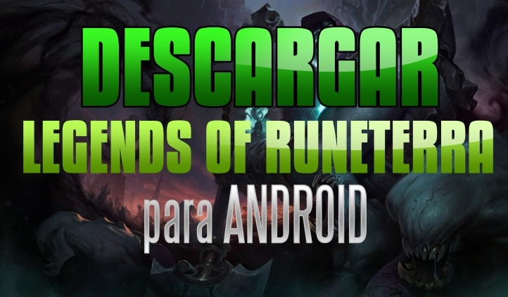 legends of runeterra para android