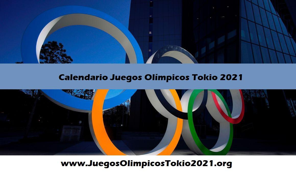 Calendario Completo Juegos Olímpicos Tokio 2021