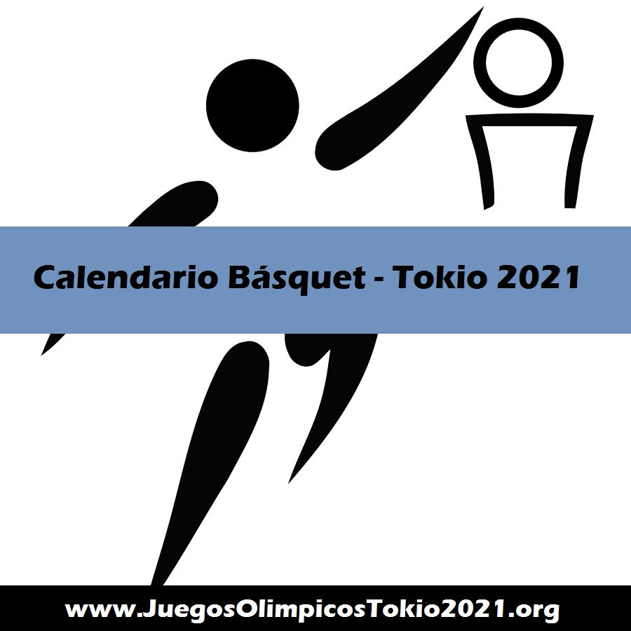 Calendario de Básquet Juegos Olímpicos Tokio 2021