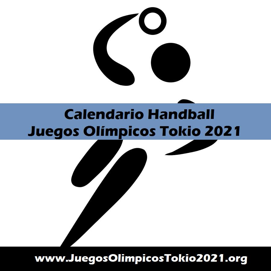 Calendario de Handball Juegos Olímpicos Tokio 2021