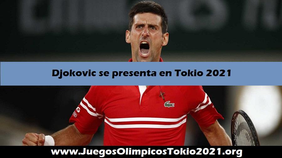 Djokovic se presenta a los Juegos Olímpicos de Tokio 2021