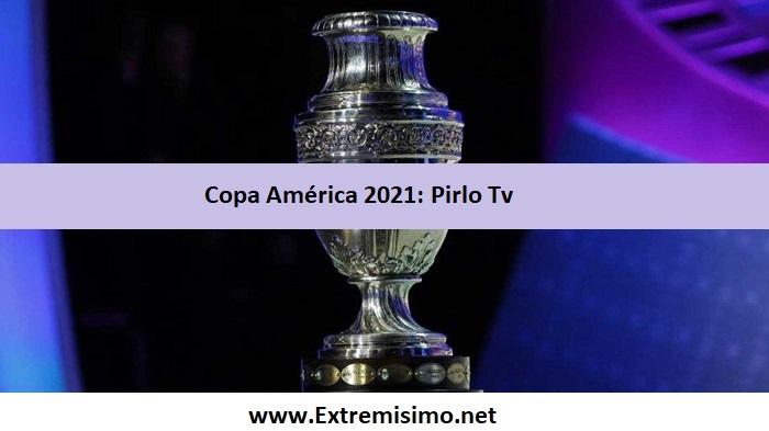 Pirlo Tv Copa América 2021