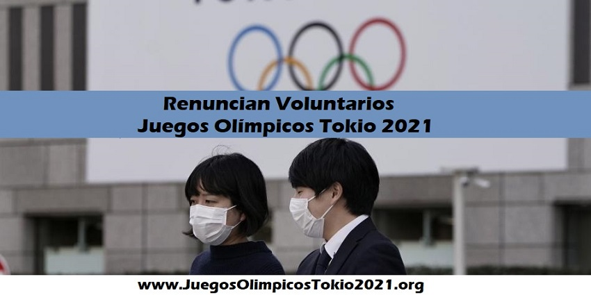 Renuncian voluntarios Juegos Olímpicos Tokio 2021