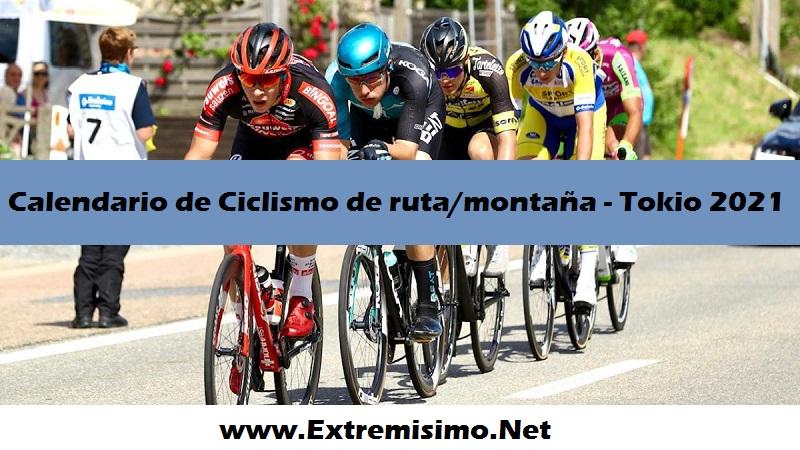 Calendario Tokio 2020 Ciclismo de Montaña Ciclismo de Ruta Juegos Olímpicos Tokio 2021