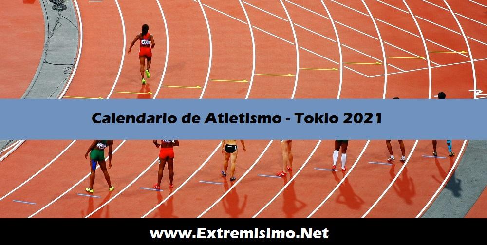Calendario de Atletismo Juegos Olímpicos Tokio 2021