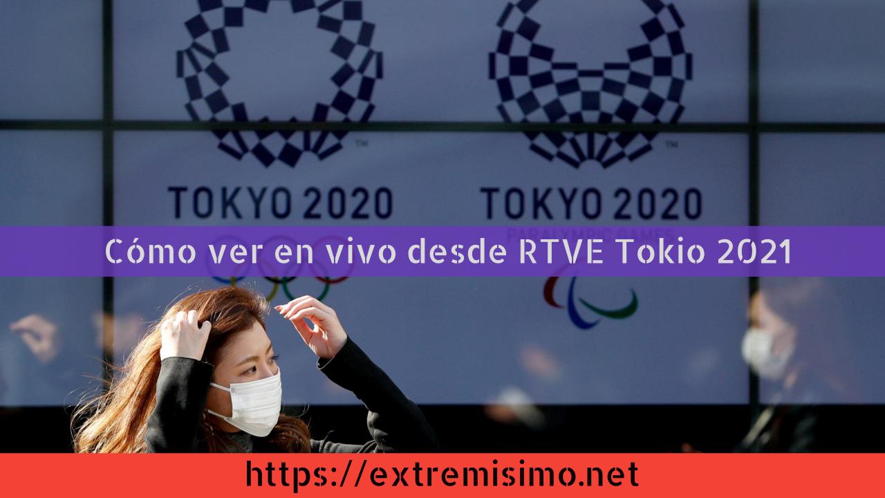 Cómo ver en vivo desde RTVE la transmisión de los Juegos Olímpicos Tokio 2021