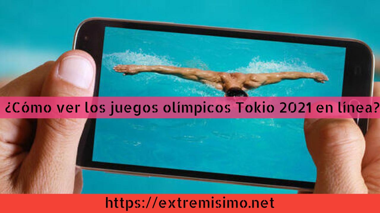 ¿Cómo ver los juegos olímpicos Tokio 2021 en línea