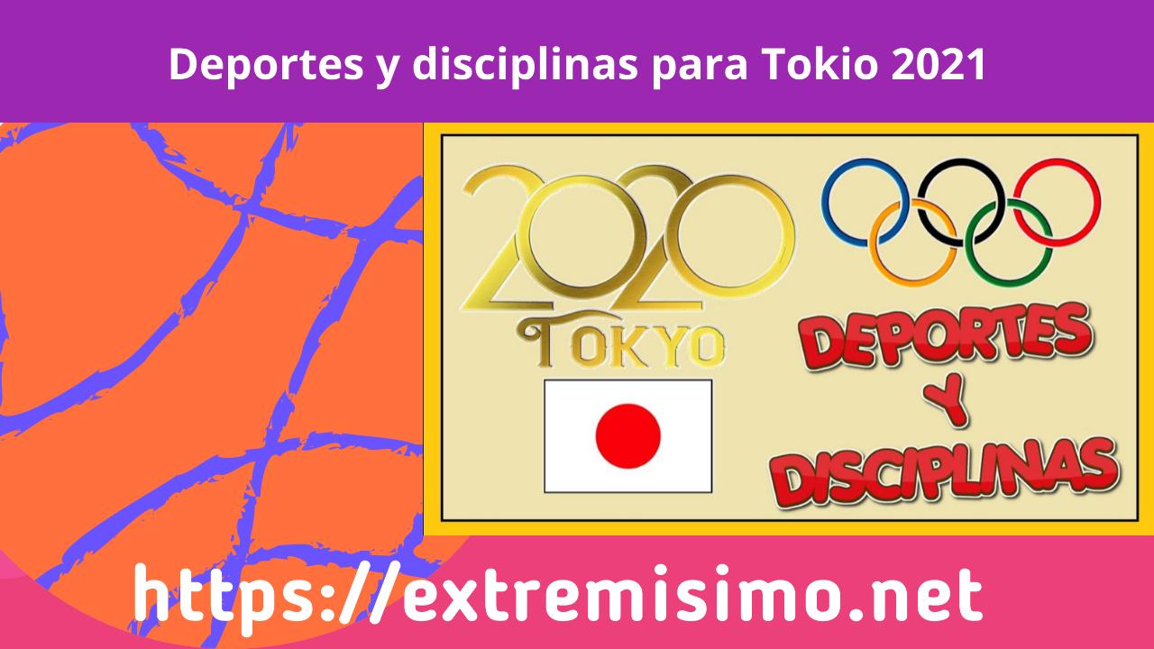 Deportes y disciplinas para Tokio 2021