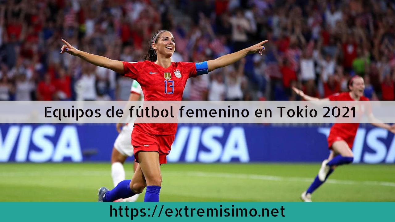 Grupos y equipos de fútbol femenino en los Juegos Olímpicos Tokio 2021