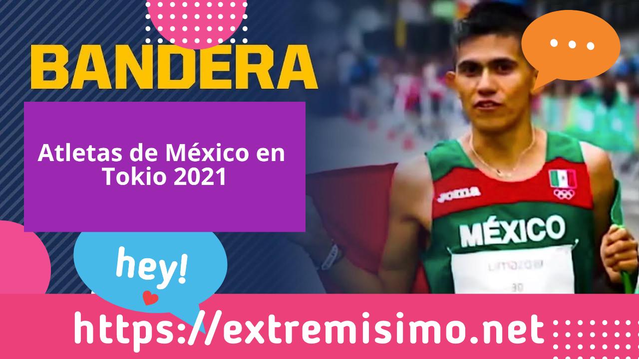 Atletas de México en Tokio 2021   Deportistas Olímpicos 2021 mexicanos