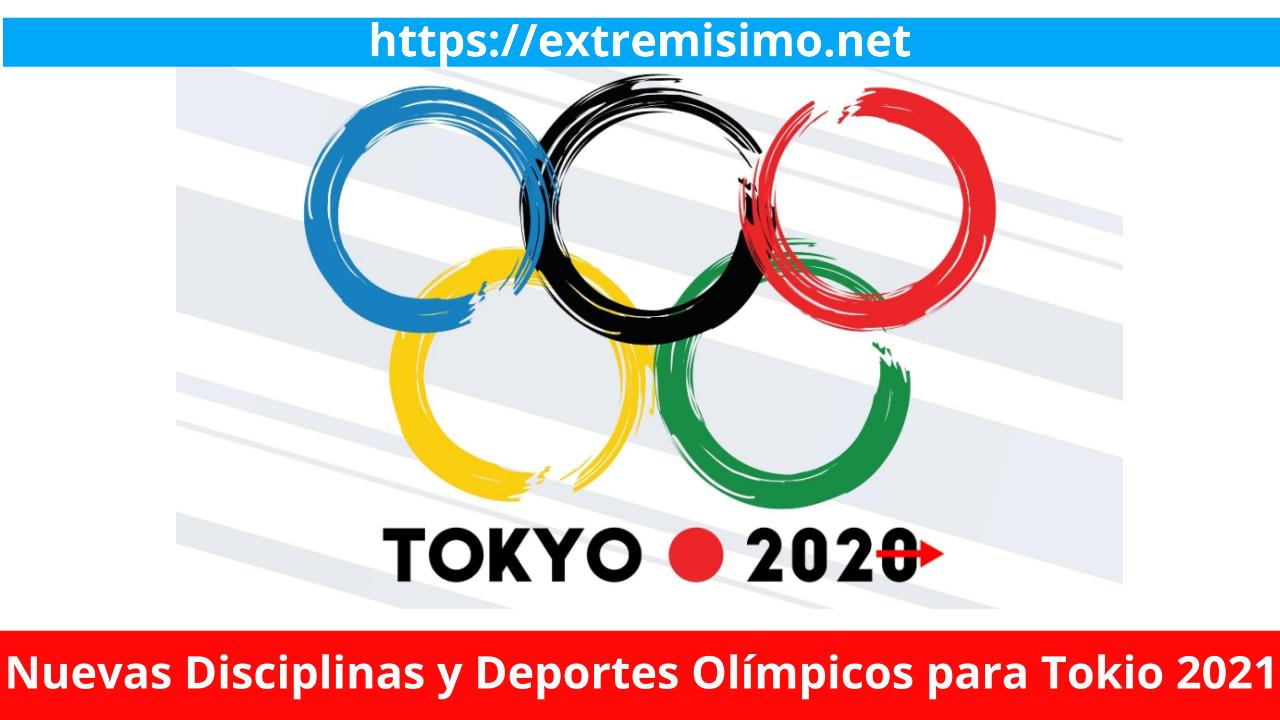 Nuevas Disciplinas y Deportes Olímpicos para Tokio 2021