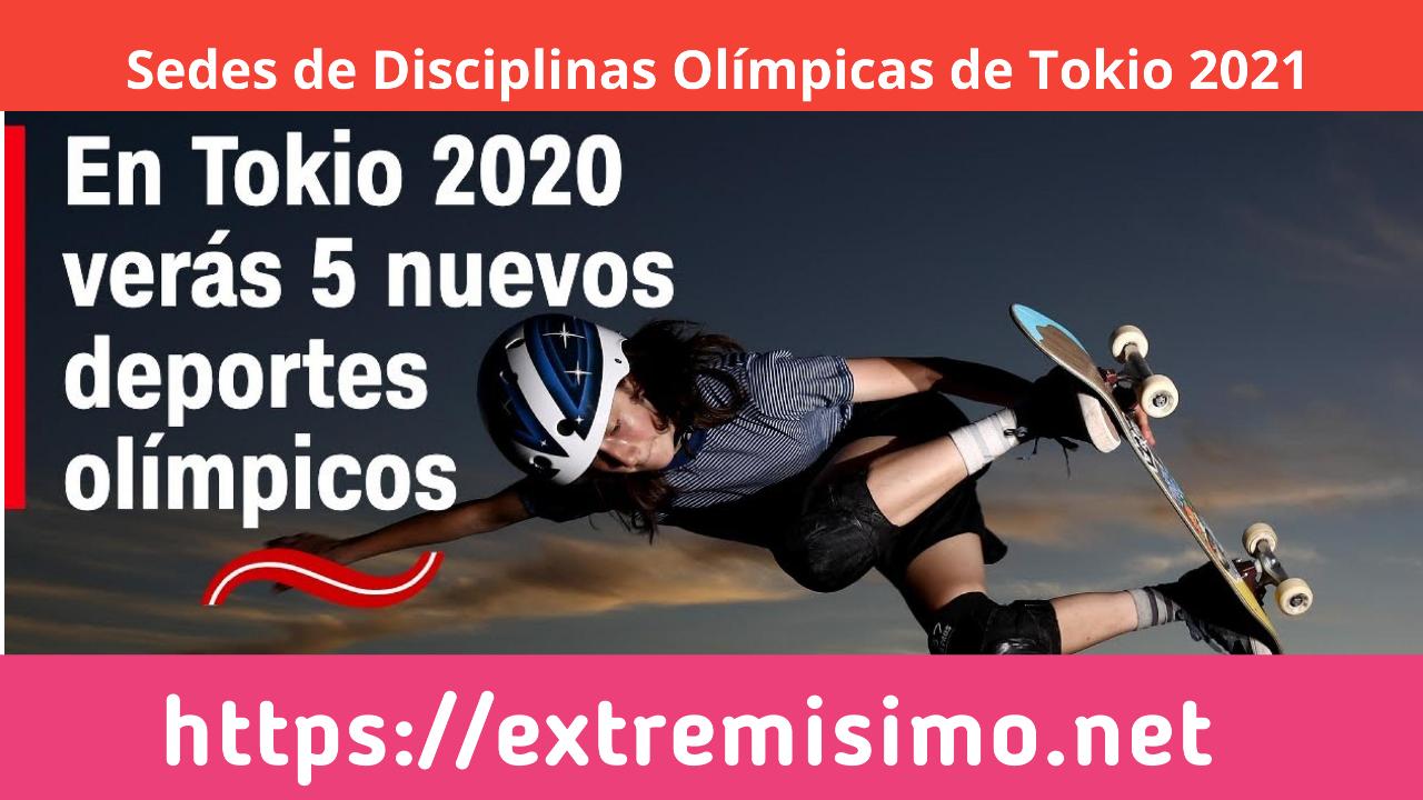 Sedes de Disciplinas Olímpicas de Tokio 2021