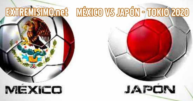 TOKIO 2020 Ver partido MÉXICO VS JAPÓN en VIVO ONLIN