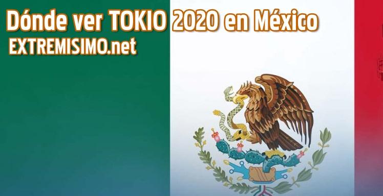TOKIO 2020 donde ver tokio 2020 en México