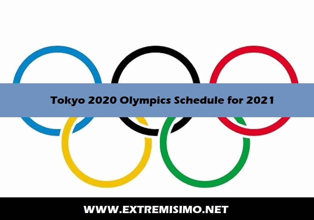 Tokyo 2020 Olympics Schedule for 2021 All Sports