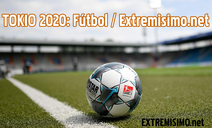 calendario cronograma fútbol tokio 2020